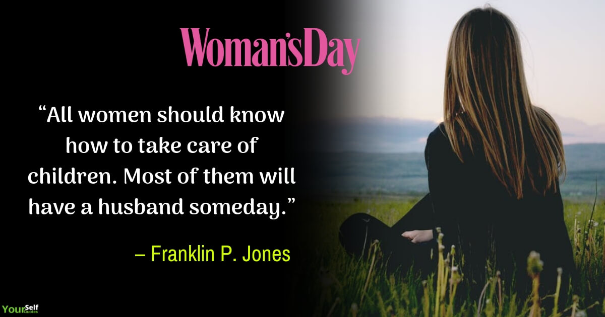 Women's Day Quotes by Franklin P. Jones