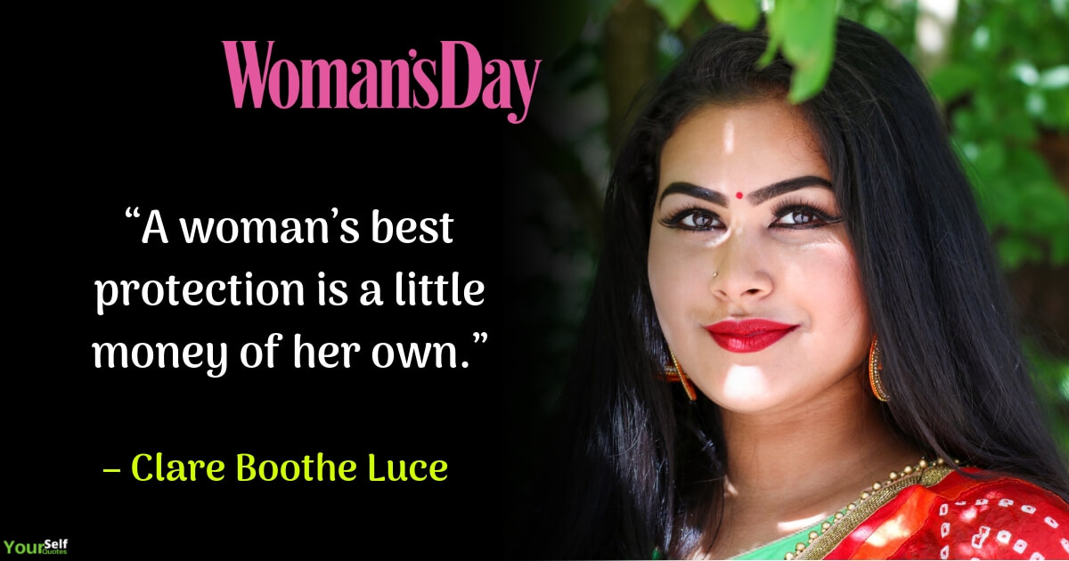 Womens Day Quote by Clare Boothe Luce