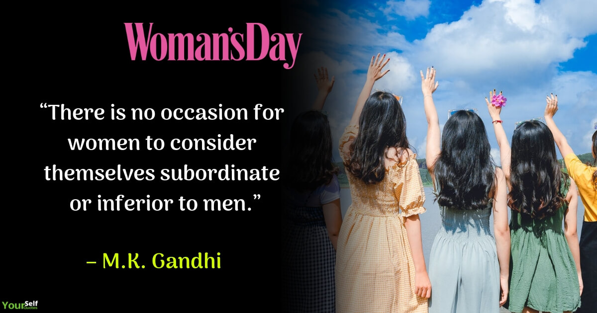 Womens Day Quote by Mahatma Gandhi