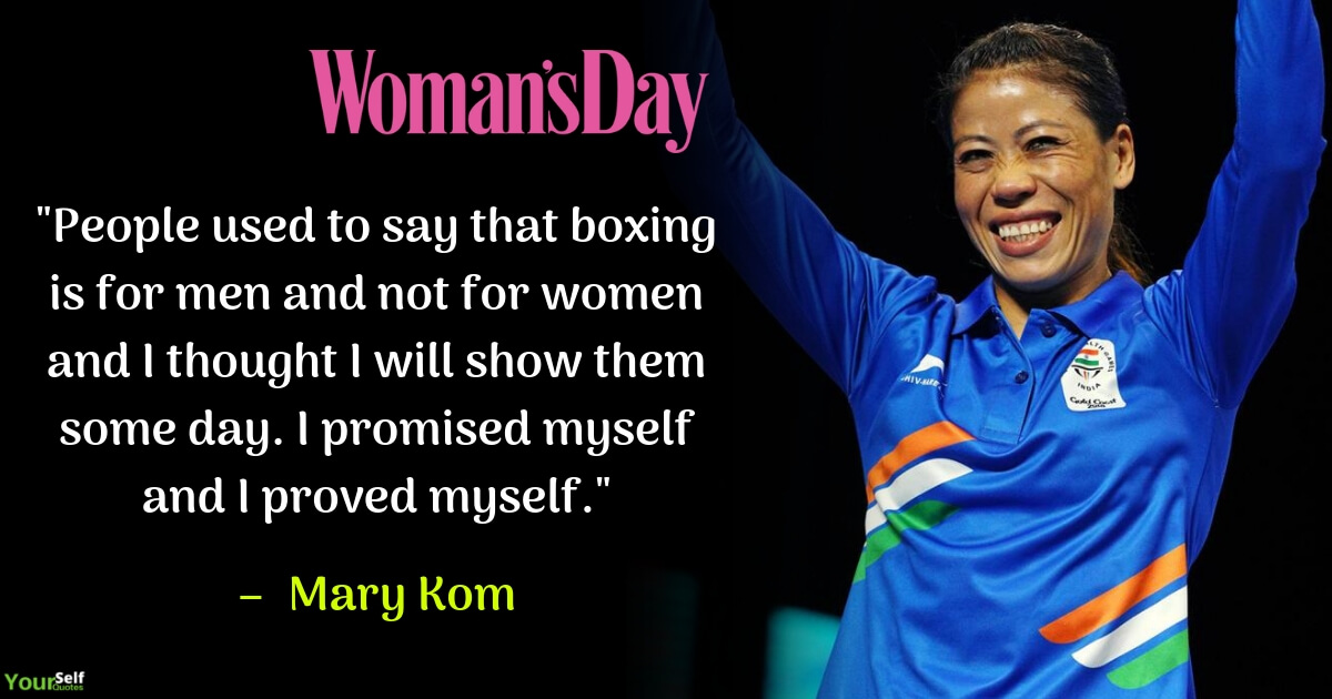 Womens Day Quote by Mary Kom