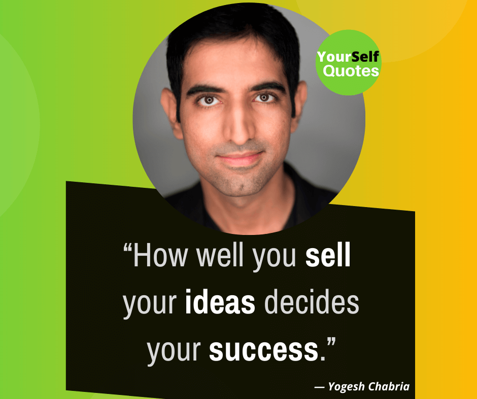 Yogesh Chabria Quotes on Success