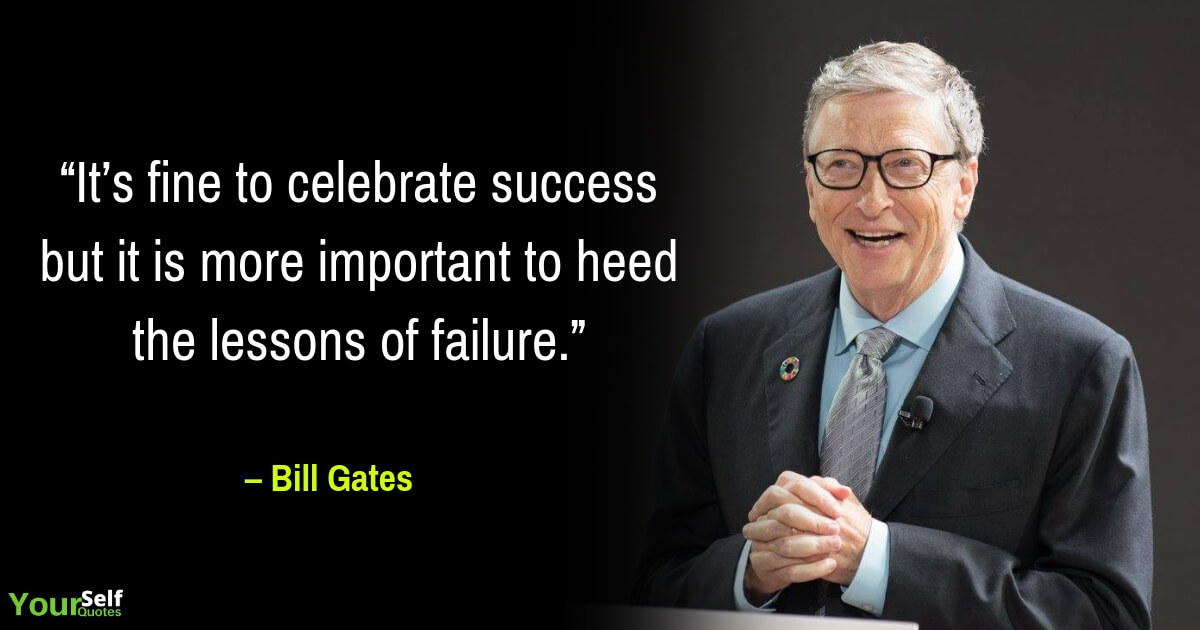 Failure Quotes by Bill Gates